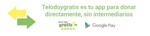 Descarga ya Telodoygratis, la app y web para donar sin intermediarios. Recicla, Reutiliza y Comparte